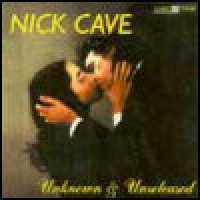 Purchase Nick Cave & the Bad Seeds - Unknown & Unreleased