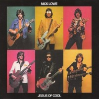 Purchase Nick Lowe - Jesus Of Cool (Limited Edition 2008)