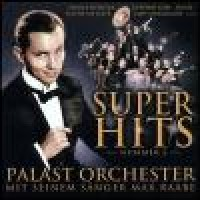 Purchase Palast Orchester & Max Raabe - Super Hits. Nummer 2
