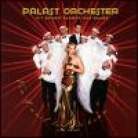 Purchase Palast Orchester & Max Raabe - Vom Himmel Hoch Da Komm Ich Her