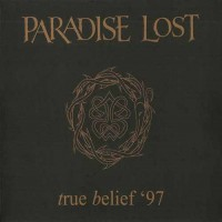 Purchase Paradise Lost - True Belief' 97 (CDS)