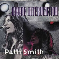 Purchase Patti Smith - Divine Intervention