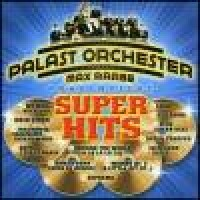Purchase Palast Orchester & Max Raabe - Super Hits