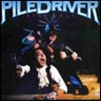 Purchase Piledriver - Stay Ugly