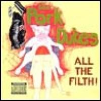 Purchase Pork Dukes - All the Filth