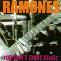 Purchase The Ramones - You Don't Come Close (Live)