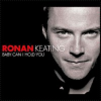 Purchase Ronan Keating - Baby Can I Hold You (CDS)