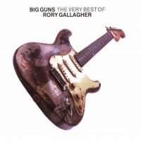 Purchase Rory Gallagher - Big Guns: The Very Best Of CD2
