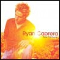 Purchase Ryan Cabrera - Take It All Awa y
