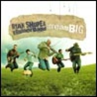 Purchase Ryan Shupe & The Rubberband - Dream Big