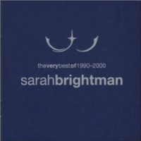 Purchase Sarah Brightman - The Very Best Of 1990-2000