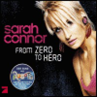 Purchase Sarah Connor - From Zero To Hero (CDS)