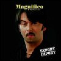 Purchase Magnifico - Export / Import