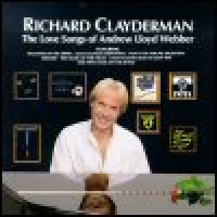 Purchase Richard Clayderman - The Love Songs Of Andrew Lloyd Webber