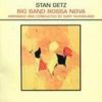 Purchase Stan Getz - Big Band Bossa Nova
