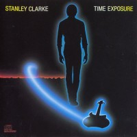 Purchase Stanley Clarke - Time Exposure