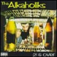 Purchase Tha Alkaholiks - 21 & Over
