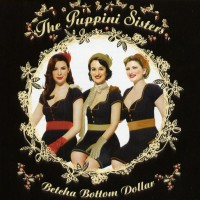 Purchase puppini sisters - Betcha Bottom Dollar