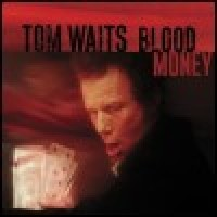 Purchase Tom Waits - Blood Money