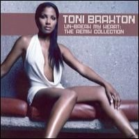 Purchase Toni Braxton - Un-Break My Heart: The Remix Collection