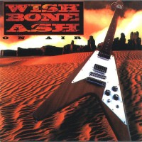 Purchase Wishbone Ash - On Air