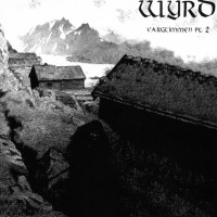 Purchase Wyrd - Vargtimmen Pt. 2