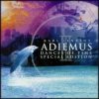 Purchase Adiemus & Karl Jenkins - Adiemus III: Dances Of Time