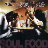 Purchase Goodie Mob - Soul Food