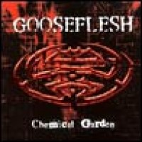Purchase Gooseflesh - Chemical Garden