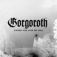 Purchase Gorgoroth - Under The Sign Of Hell