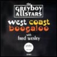 Purchase Greyboy Allstars - West Coast Boogaloo
