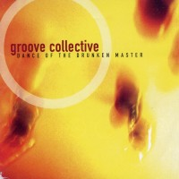 Purchase Groove Collective - Dance Of The Drunken Master