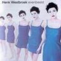 Purchase Henk Westbroek - Evenbeeld