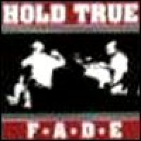 Purchase Hold True - Fade
