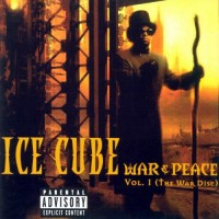 Purchase Ice Cube - War & Peace Vol. 1: The War Disc