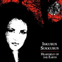 Purchase Inkubus Sukkubus - Heartbeat Of The Earth