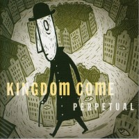 Purchase Kingdom Come - Perpetual