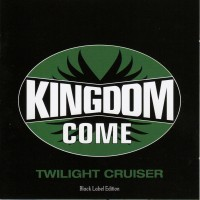 Purchase Kingdom Come - Twilight Cruiser