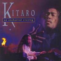 Purchase Kitaro - An Enchanted Evening