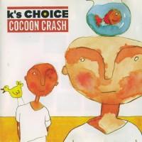 Purchase K's Choise - Cocoon Crash