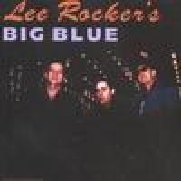 Purchase Lee Rocker - Lee Rocker's Big Blue
