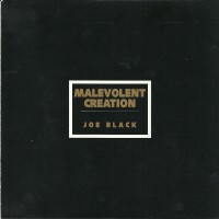 Purchase Malevolent Creation - Joe Black