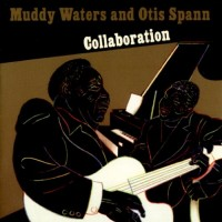 Purchase Muddy Waters - Collaboration (With Otis Spann)