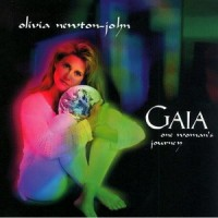 Purchase Olivia Newton-John - Gaia: One Woman's Journey