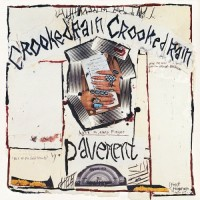 Purchase Pavement - Crooked Rain, Crooked Rain