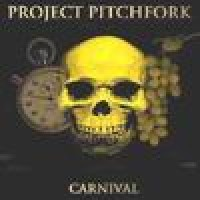 Purchase Project Pitchfork - Carnival