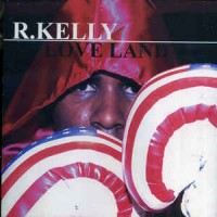 Purchase R. Kelly - Love Land
