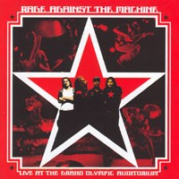 Purchase Rage Against The Machine - Live at the Grand Olympic Auditorium