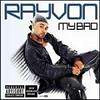 Purchase Rayvon - My Bad