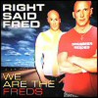 Purchase right said fred - We Are The Freds
